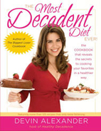 Devin Alexander - Healthy Cookbook - Most Decadent Diet Ever